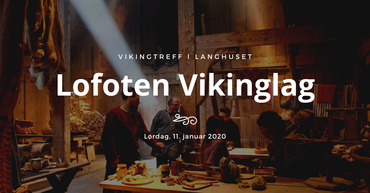 Lofoten Vikinglag. Foto: Lofotr Vikingmusuem